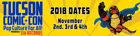 "The 11th annual Tucson Comic-Con will take place on Nov. 2-4. The event is presented by Zia Records with a mission of ""Pop Culture for All"". - TUCSONCOMIC-CON"