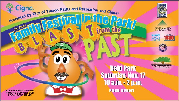 Cigna and Tucson Parks and Recreation presents Family Festival in the Park at Reid Park on Saturday, Nov. 17 at 10 a.m. to 2 p.m. Please bring canned food to support the Community Food Bank of Southern Arizona. - CITY OF TUCSON