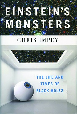 """""""Einstein's Monsters"""" is now available via W.W. Norton & Company Inc. - COURTESY PHOTO"""
