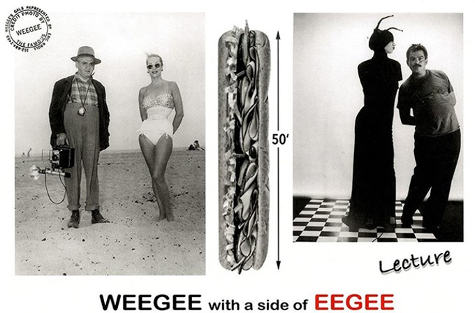 Weegee with a Side of Eegee - COURTESY