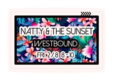 COURTESY OF NATTY & THE SUNSET PLAY WESTBOUND FACEBOOK EVENT PAGE