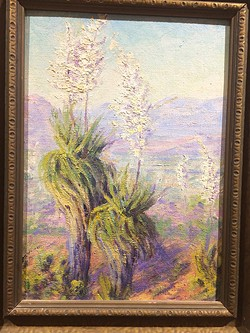 """""""Yucca and Valley View"""" by Effie Anderson Smith, oil on board, ca. 1940. - COURTESY OF STEVEN CARLSON, EFFIE ANDERSON SMITH ARCHIVE."""