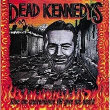 220px-dead_kennedys_-_give_me_convenience_or_give_me_death_cover.jpg