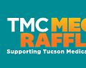 2019 Tucson Medical Center Mega Raffle