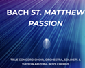 Bach St. Matthew Passion.