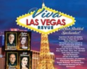 Viva Las Vegas Star Studded Spectacular Revue!