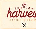 Sonoran Harvest Taste the Desert