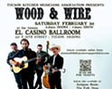 Grammy-Nominated Wood & Wire Make Tucson Debut on February 1 with Ryanhood at El Casino Ballroom to Benefit 35th Annual Tucson Folk Festival