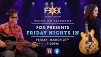 "If You Don't Have Plans To Go Out Tonight: Fox Tucson Theater Presents ""Friday Nights In"""