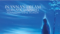 Serena Gabriel heals with ambience on 'Inanna's Dream'