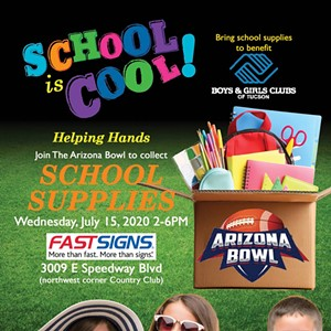 Don't Miss the Back to School Supply Drive to Support Boys & Girls Clubs of Tucson