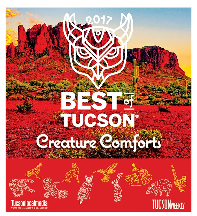 Welcome To The Best Of Tucson 2017 Celebrating Creature Comforts Our Bustling Little Burrow