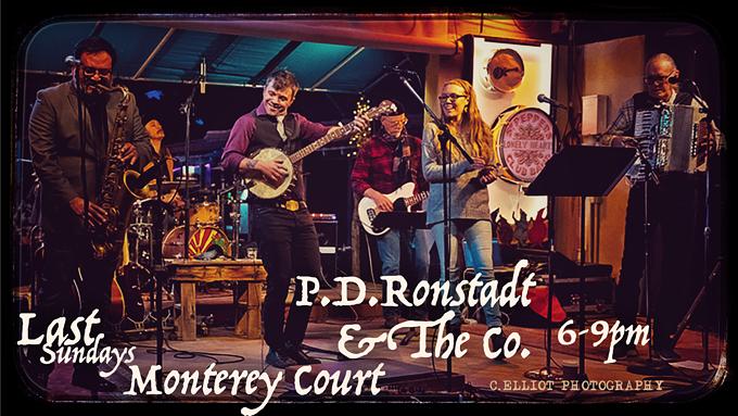 P.D. Ronstadt & The Co. at Monterey Court (Last Sundays)