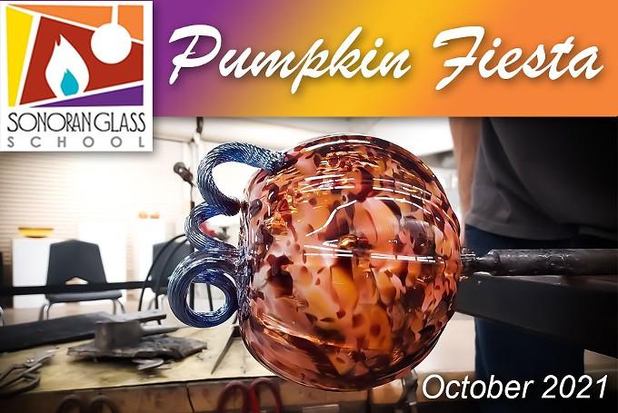 Sonoran Glass School 2021 Pumpkin Fiesta