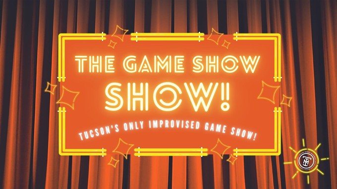 The Game Show Show at Tucson Improv Movement