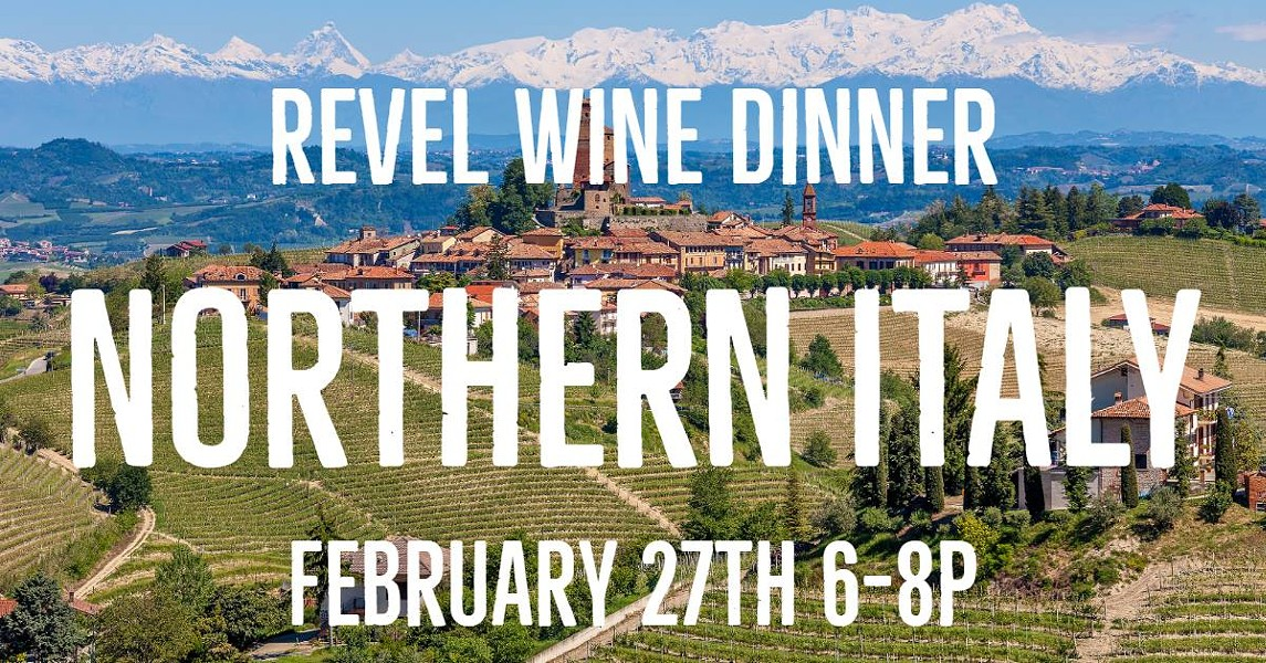 COURTESY OF REVEL'S NORTHERN ITALIAN WINE DINNER 2/27 FACEBOOK EVENT PAGE