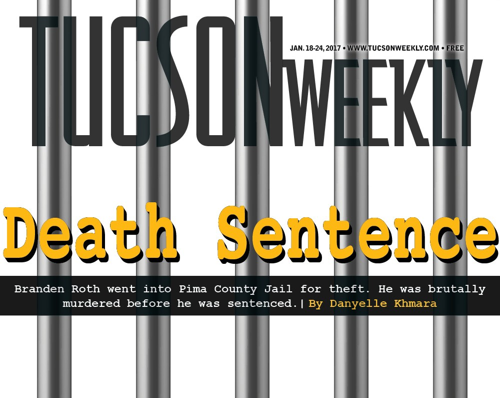 Death Sentence | Feature | Tucson Weekly