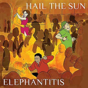 Elephantitis - Hail The Sun - COURTESY