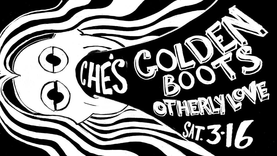 COURTESY OF GOLDEN BOOTS AND OTHERLY LOVE AT CHE'S FACEBOOK EVENT PAGE