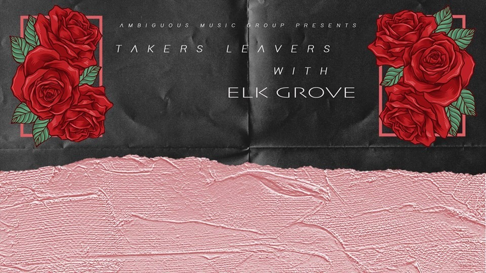 COURTESY OF TAKERS LEAVERS ELK GROVE WITH ZERO MILES TO EMPTY FACEBOOK EVENT PAGE