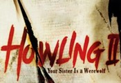 The Howling II: Your Sister Is A Werewolf