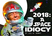 2018: A Space Idiocy