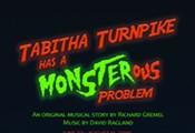 Tabitha Turnpike has a MONSTERous Problem