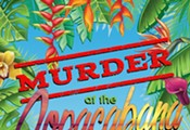 Murder at the Copacabana, A Mystery North of Havana!