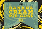 1912 Banana Cream Pie Gose Beer Release