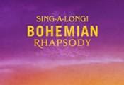 Bohemian Rhapsody Sing-A-Long!