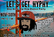 Lets Get Hyphy.... Bay Area Hip Hop Party