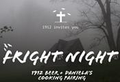 1912 Fright Night