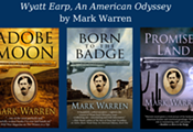 Western Historian Mark Warren Presents on Wyatt Earp at the Arizona History Museum in Tucson, October 22nd from 4-6pm.