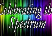 Celebrate the Spectrum