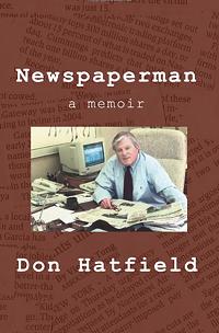 COURTESY - Newspaperman: A Memoir