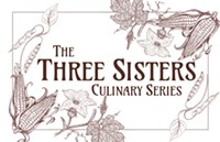 The Three Sisters Culinary Series - Uploaded by SAACA events