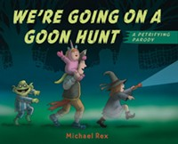 """Cover of Michael's book, """"We're going on a goon hunt."""" - Uploaded by Worlds of Words"""